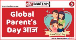 ग्लोबल पेरेंट्स डे आज