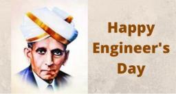 हैप्पी इंजिनियर्स डे : पढ़िए आखिर क्यों मनाया जाता हैं ये दिन