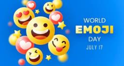 Happy World Emoji Day – हर दिन 6 अरब से भी ज्यादा बार प्रयोग किया जाता है इमोजी